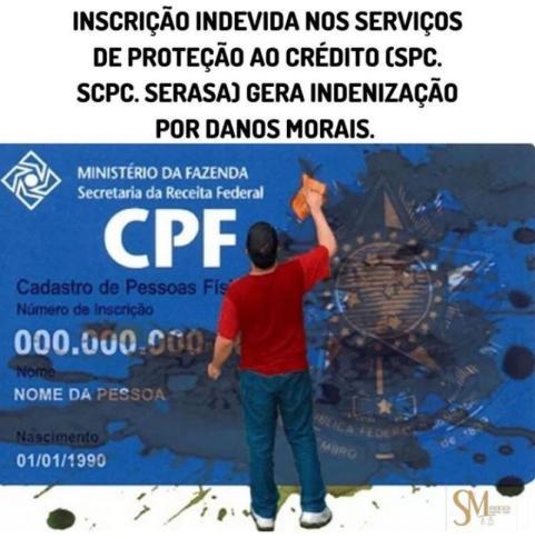 Inscrição indevida nos serviços de proteção ao crédito (SPC.SCPC.SERASA) gera indenização por danos morais.