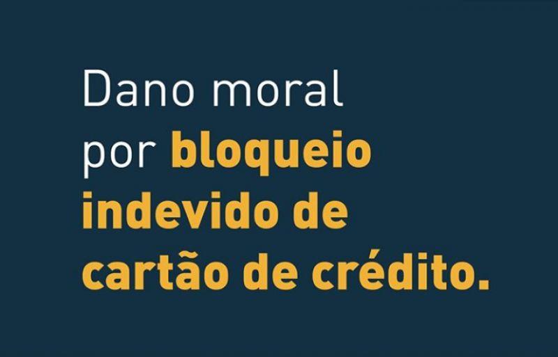 Turma Recursal do TJPR reconhece dano moral por bloqueio indevido de cartão de crédito